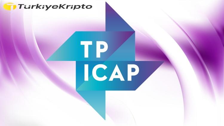TP ICAP, Kripto Ticaret Platformu Başlatıyor