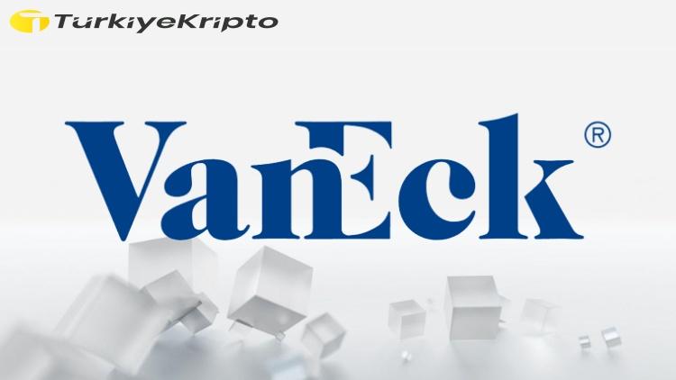 VanEck Bir Yatırım Fonu Başlattı