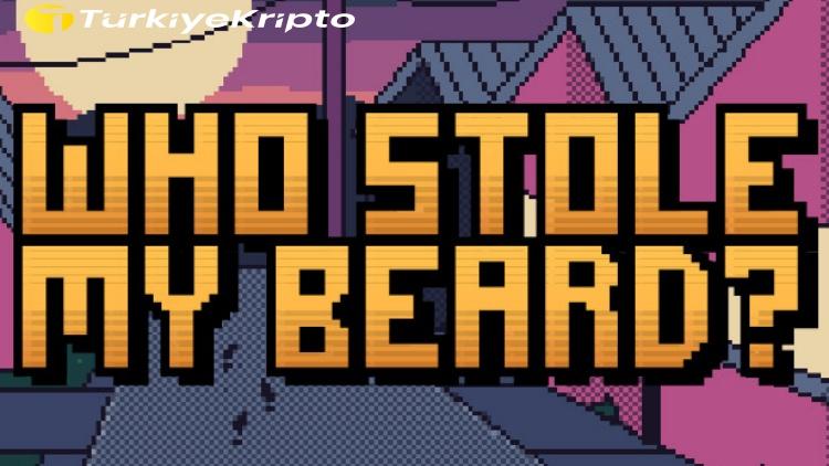 Who Stole My Beard? Oyununda Bitcoin Kazanılabilecek