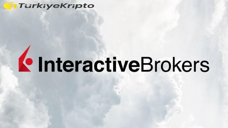 Interactive Brokers Kripto Ticareti Başlattı