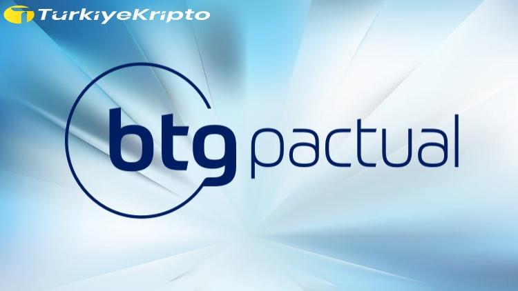 BTG Pactual, Bitcoin Ve Ethereum Ticareti Sunuyor